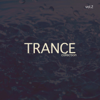 Trance Collection, Vol. 2 - Various Artists