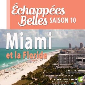 Miami et la Floride - Episode 1
