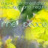 Inner Peace: Music for Meditation, Relaxation & Healing