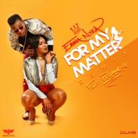 Emma Nyra - For My Matter (Remix) [feat. Patoranking] - Single