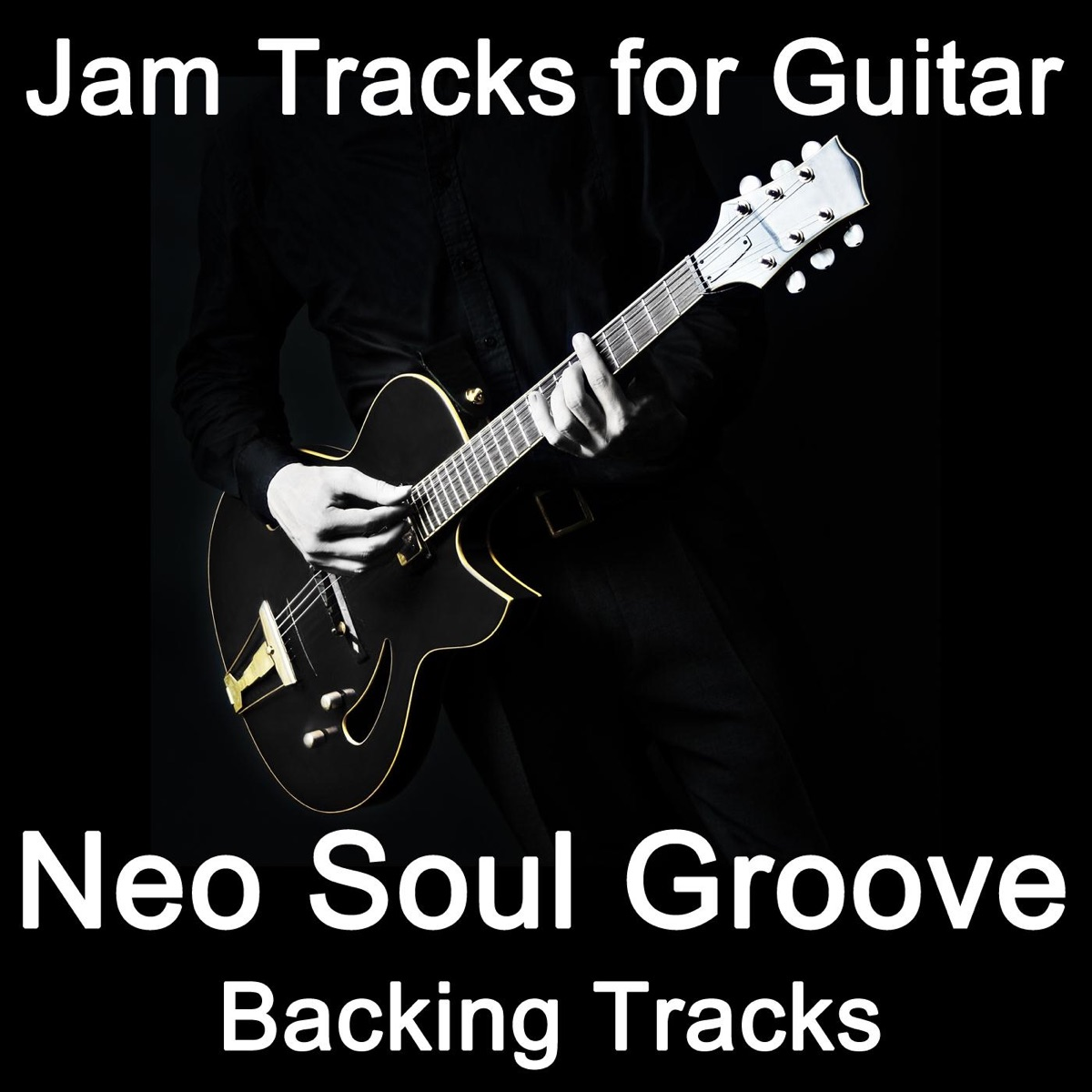 Jam Tracks for Guitar: Neo Soul Groove Album Cover by