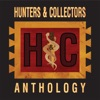 Anthology, Hunters & Collectors