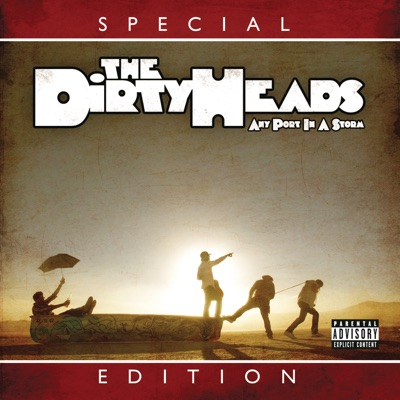 Any Port in the Storm (Special Edition) - Dirty Heads
