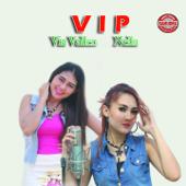 VIP-Via Vallen, Nella Kharisma & Dewi Cinta