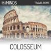 iMinds - Colosseum: Travel Rome (Unabridged)  artwork