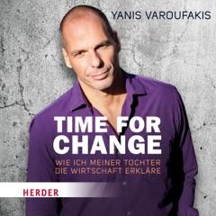 Time for Change. Wie ich meiner Tochter die Wirtschaft erkläre