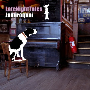 Jamiroquai - Late Night Tales: Jamiroquai (Continuous Mix)