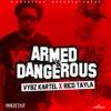 Armed & Dangerous - Single, 2016