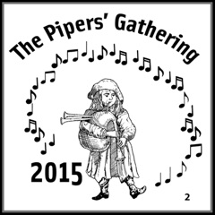 Pipers' Gathering 2015 Concert Series, Vol. 2