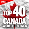 Top 40 Canada Workout Session (60 Minutes Non-Stop Mixed Compilation for Fitness & Workout 135 BPM)