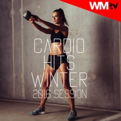 Cardio Hits Winter 2016 Session (60 Minutes Non-Stop Mixed Compilation for Fitness & Workout 128 Bpm / 32 Count)