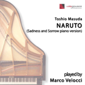 Naruto (Sadness And Sorrow Piano Version)-Marco Velocci