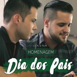 Lucas & Felipe - Homenagem Dia dos Pais