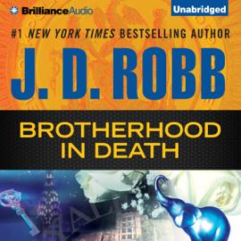 Brotherhood in Death: In Death Series, Book 42 (Unabridged) audiobook