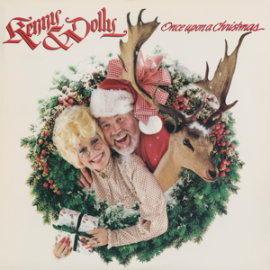 Once Upon a Christmas  Kenny Rogers  Dolly Parton Kenny Rogers & Dolly Parton album songs, reviews, credits