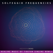 Solfeggio Frequencies  Healing Music Of Tibetan Singing Bowls-Meditative Mind