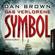 Dan Brown - Das verlorene Symbol (Robert Langdon 3)