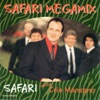 Safari Megamix, Safari