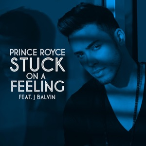 Stuck On a Feeling (Spanish Version) [feat. J Balvin] - Single Mp3 Download