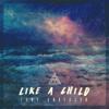 Like a Child - Tony Anderson