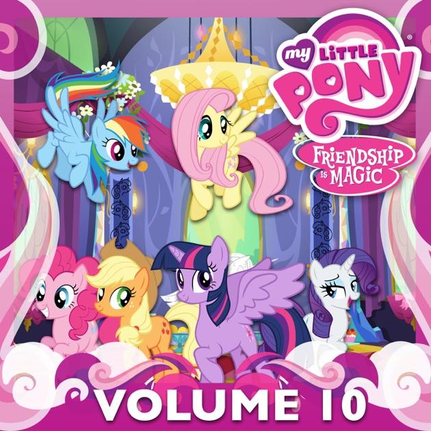 my little pony friendship is magic vol 10 on itunes
