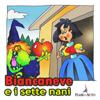Biancaneve e i sette nani - Paola Ergi