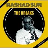 Rashad Sun - The Breaks Pt. 6