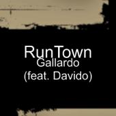 Gallardo Feat. Davido Runtown - Runtown
