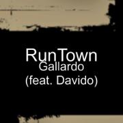 Gallardo (feat. Davido) - Runtown