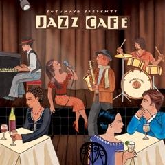 Putumayo Presents Jazz Café