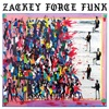 Electron Don, Zackey Force Funk