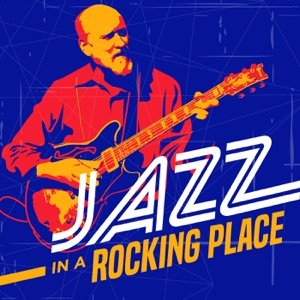 Jazz in a Rocking Place