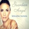 Singing Sands - Single, Guardian Angel