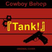 Cowboy Bebop Tank!