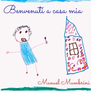 Manuel Mambrini & Dax - Se lo chiedi a un papà