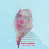 Download Lagu MP3 Claire Guerreso - Skipping Stones