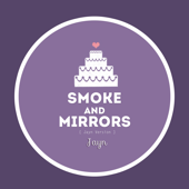 Smoke And Mirrors-Jayn