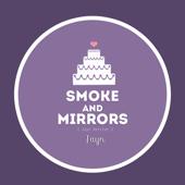 Smoke and Mirrors - Jayn