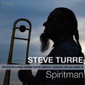 Steve Turre - It's Too Late Now