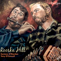 Rooska Hill by Éamonn O'Riordan & Tony O'Connell on Apple Music