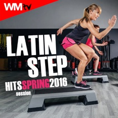 Latin Step Hits Spring 2016 Session (60 Minutes Non-Stop Mixed Compilation for Fitness & Workout 132 Bpm / 32 Count)