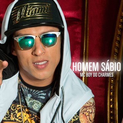 Homem Sábio - Single - MC Boy do Charmes