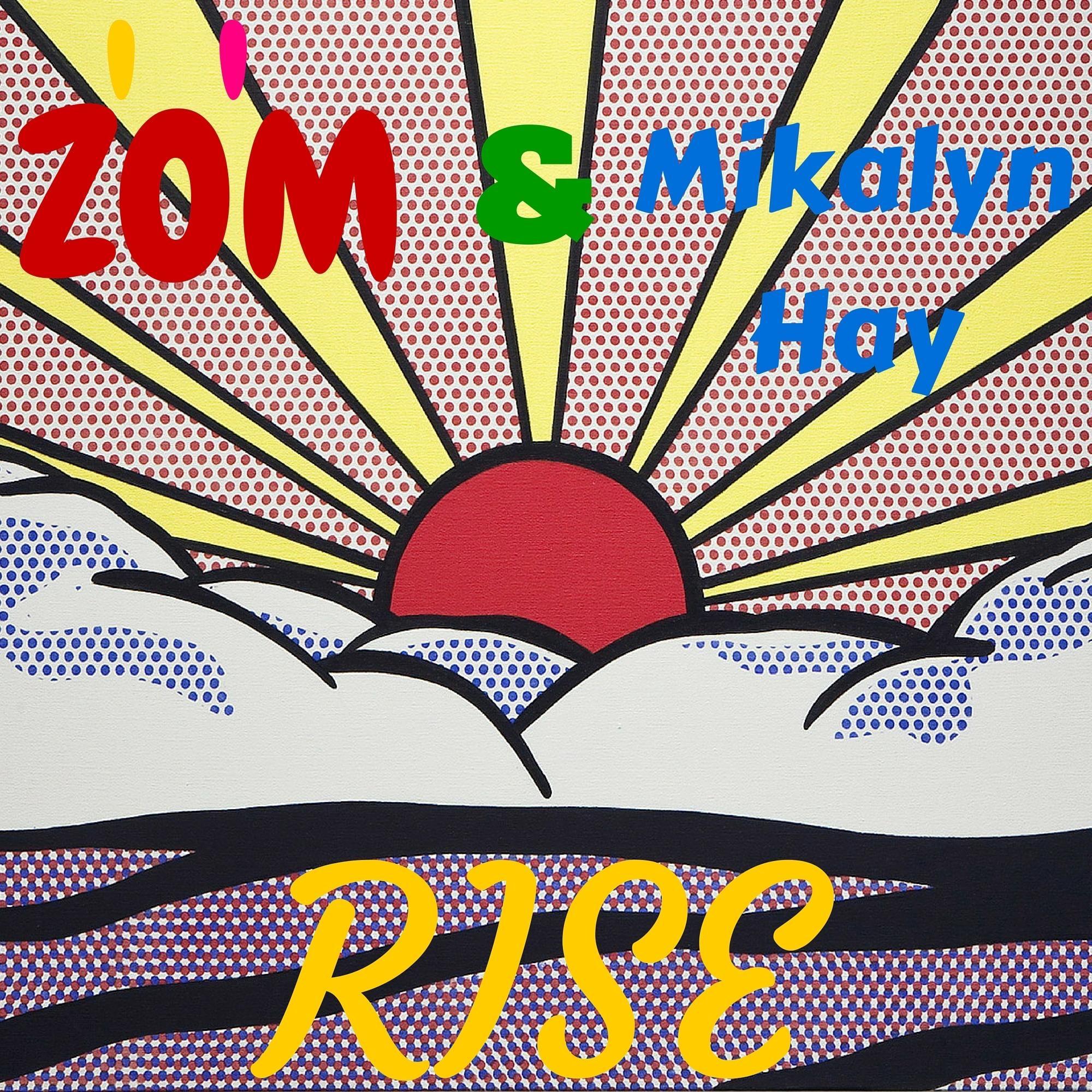 Rise (feat. Mikalyn Hay) - Single
