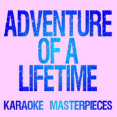 [Download] Adventure of a Lifetime (Originally Performed by Coldplay) [Instrumental Karaoke Version] MP3