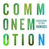 Common Emotion (feat. MNEK) [Remixes] - Single