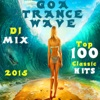 Goa Trance Wave Top 100 Classic Hits DJ Mix 2015