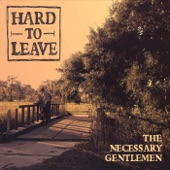 The Necessary Gentlemen - Hold On to That Light