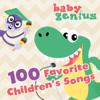 100 Favorite Children's Songs - Baby Genius