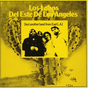 Del Este De Los Ángeles (Just Another Band From East L.A.) [Studio]