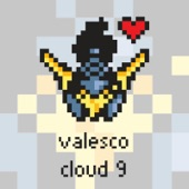 Valesco - Cloud 9